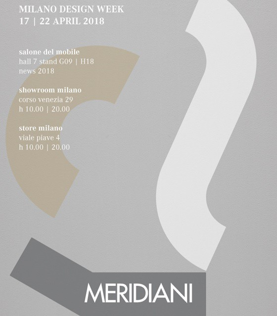 MERIDIANI @ Salone del Mobile 2018